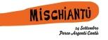 mischiantu